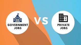 Government Jobs VS Private Sector Jobs: Which One Is Better?