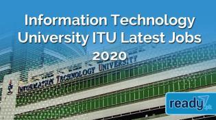 Information Technology University ITU, Announced Latest Jobs 2020