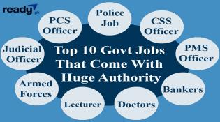 Top 10 Govt jobs That Come With Huge Authority.