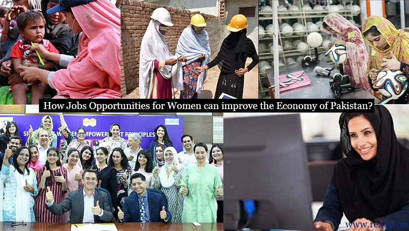 How Jobs Opportunities for Women can improve Economy of Pakistan?