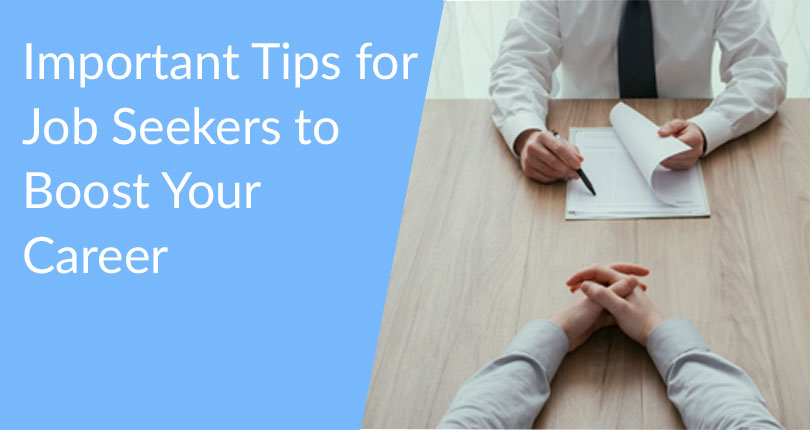 Important Tips for Job Seekers to Boost Your Career: