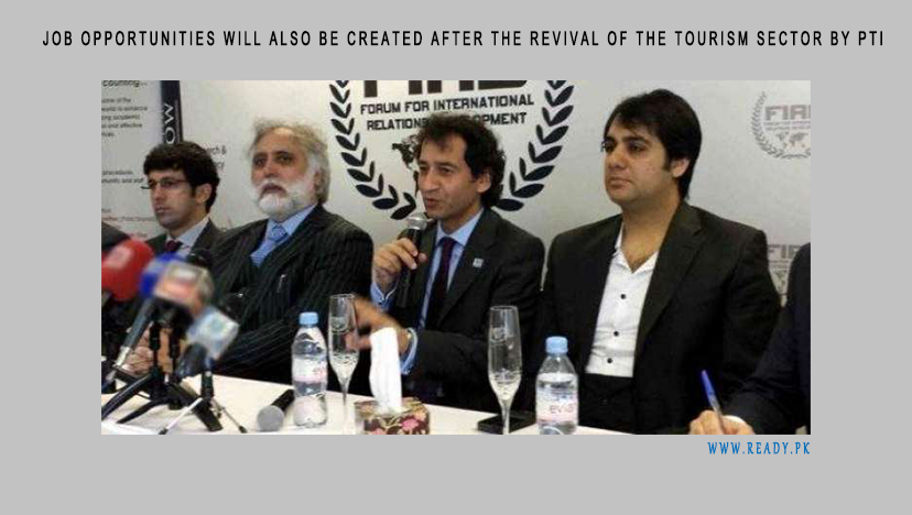 Job opportunities will also be created after the revival of the tourism sector by PTI