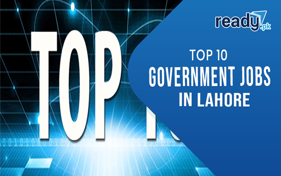 List of Top 10 Departments offering Government jobs in Lahore