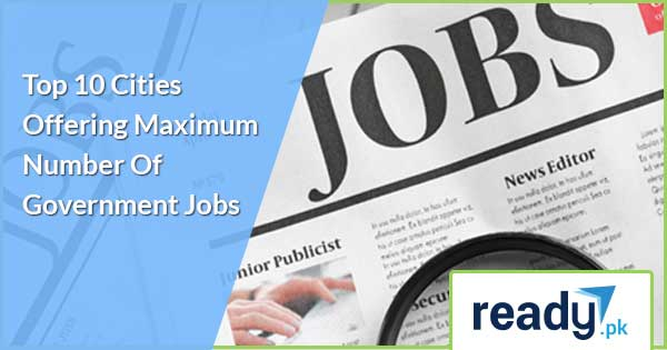 Top 10 Cities Offering Maximum Number Of Government Jobs