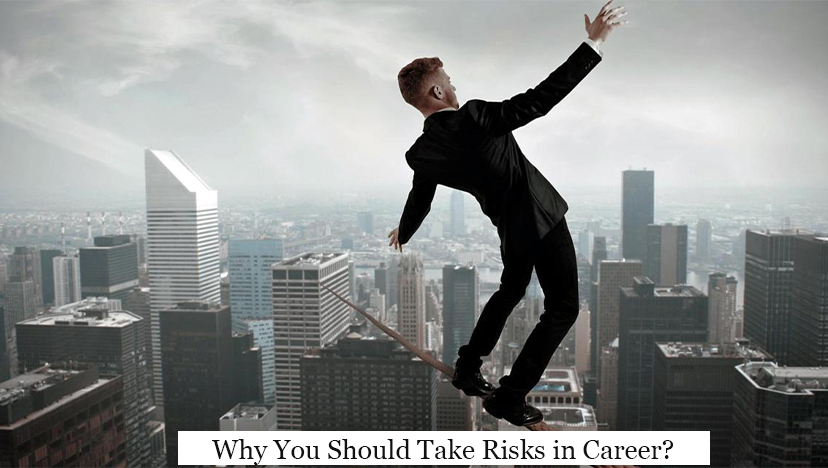 why you should take risks in career?